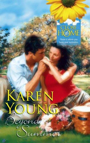 Beyond Summer (Close to Home): Young, Karen