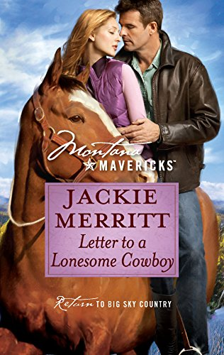 Letter to a Lonesome Cowboy (Montana Mavericks) (0373362072) by Jackie Merritt