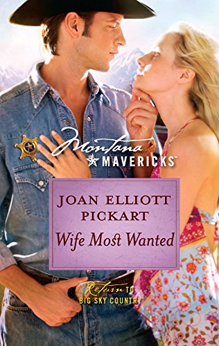 9780373362080: Wife Most Wanted (Montana Mavericks)