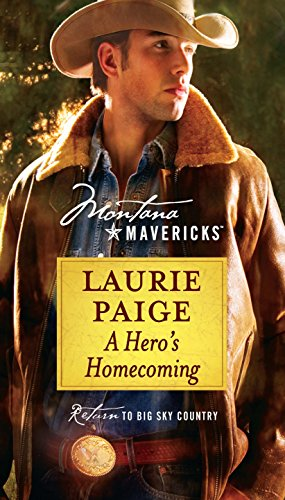 A Hero's Homecoming (Montana Mavericks) (0373362102) by Paige, Laurie