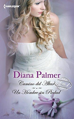 9780373363087: Camino Del Altar: Un Hombre Sin Piedad (Spanish Edition)
