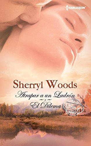 9780373363117: Atrapar A Un Ladron: El Dilema (Spanish Edition)