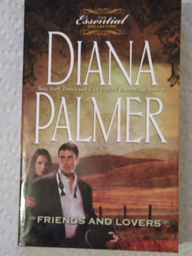 9780373363933: Friends and Lovers (The Essential Collection)