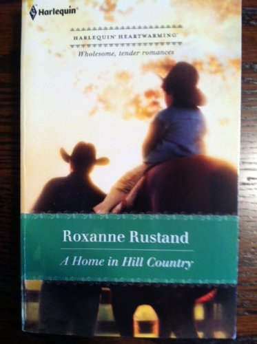 A Home in Hill Country (Harlequin Heartwarming)