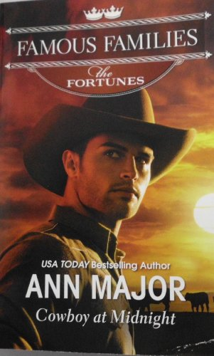9780373364800: Cowboy At Midnight (FAMOUS FAMILIES THE FORTUNES)