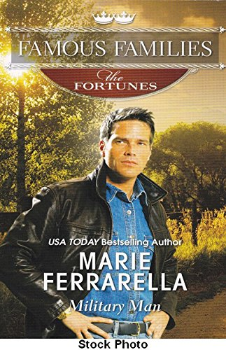 9780373364893: Military Man (Famous Families: The Fortunes)