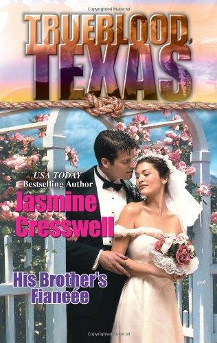 9780373365845: His Brother's Fiancee (Trueblood Texas, 6)