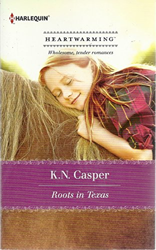9780373366255: Roots in Texas