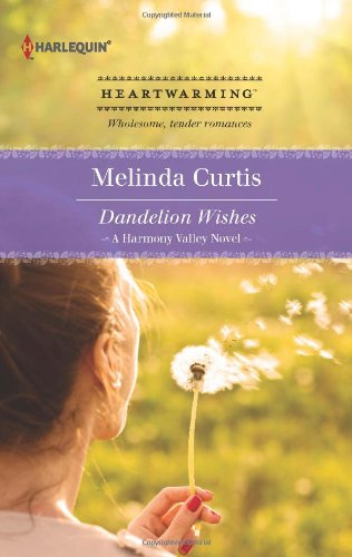 9780373366446: Dandelion Wishes