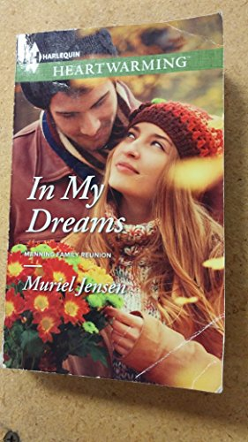 9780373367085: In My Dreams (Manning Family Reunion)
