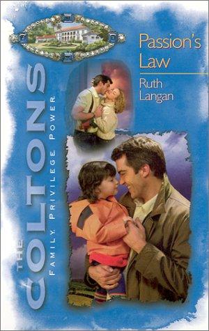 Passion'S Law (Coltons): Langan, Ruth Ryan