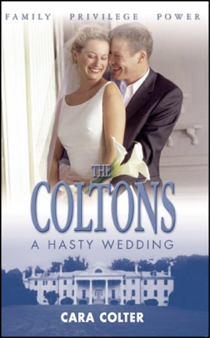 9780373387199: A Hasty Wedding (Coltons)