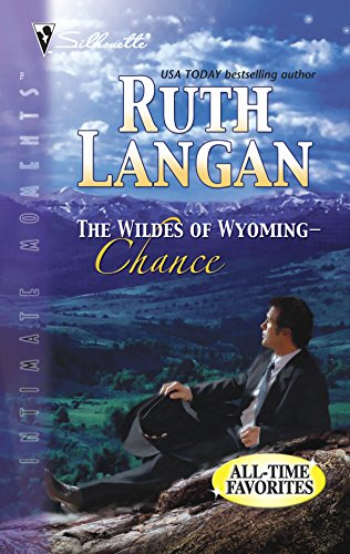 9780373388080: The Wildes Of Wyoming: Chance (Silhouette Intimate Moments)