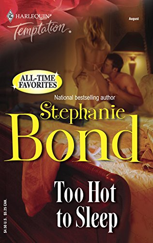 Too Hot To Sleep (0373388136) by Stephanie Bond