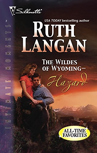 The Wildes of Wyoming -- Hazard : Series Plus (Silhouette Intimate Moments No. 997): Langan, Ruth