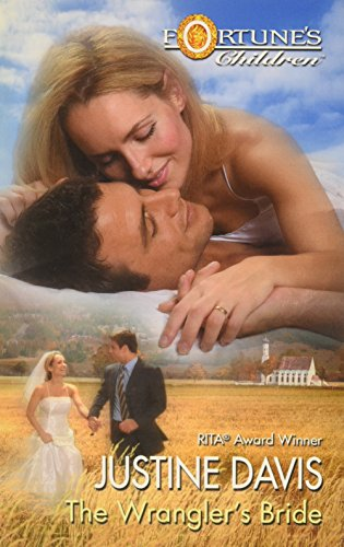 9780373389117: Fortune's Children: The Wrangler's Bride