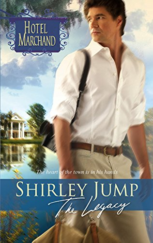 The Legacy: Hotel Marchand, Book 12: Jump, Shirley