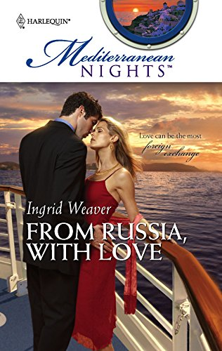 FROM RUSSIA WITH LOVE MEDITERRANEAN NIGHTS: WEAVER, INGRID