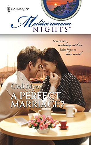 9780373389667: A Perfect Marriage? (Mediterranean Nights)