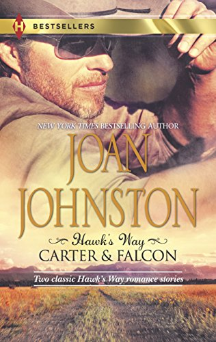 9780373401048: Hawk's Way: Carter & Falcon: The Cowboy Takes a Wife\The Unforgiving Bride
