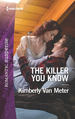 9780373401994: The Killer You Know (Harlequin Romantic Suspense)