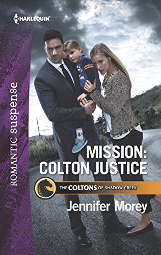 Mission: Colton Justice (The Coltons of Shadow: Jennifer Morey