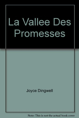 Vallee des Promesses: Dingwell, Joyce