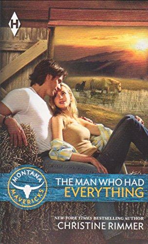 9780373418015: The Man Who Had Everything (Montana Mavericks)