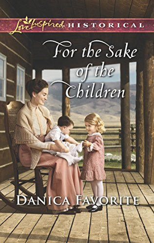 9780373425082: For the Sake of the Children (Love Inspired Historical)