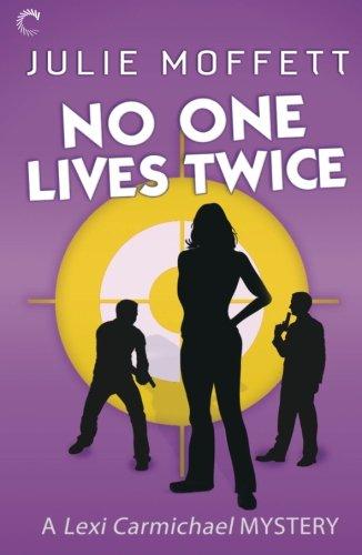 9780373427789: No One Lives Twice (A Lexi Carmichael Mystery)