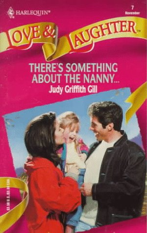 9780373440078: There's Something About the Nanny