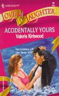 Accidentally Yours: Valerie Kirkwood