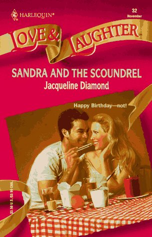 Sandra And The Scoundrel: Diamond, Jacqueline