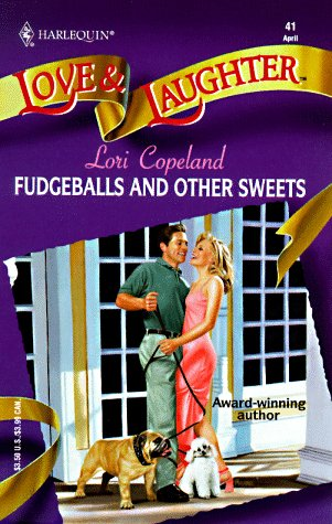 Fudgeballs And Other Sweets: Copeland, Lori