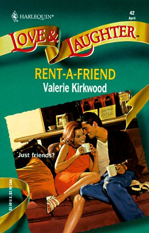 Rent-A-Friend (Love & Laughter #42): Kirkwood, Valerie