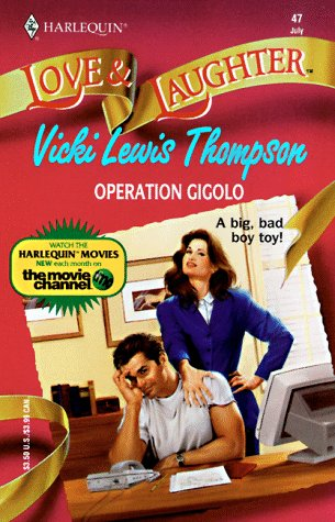 Operation Gigolo (Love and Laughter): Thompson, Vicki Lewis