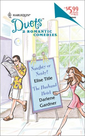 Duets 2-In-1 (68) (Naughty Or Nerdy?/The Husband: Title & Gardner