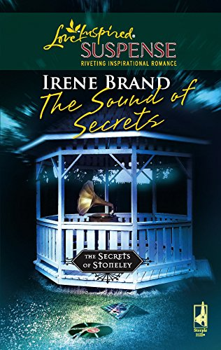 9780373442386: The Sound of Secrets (The Secrets of Stoneley, Book 4) (Steeple Hill Love Inspired Suspense #48)