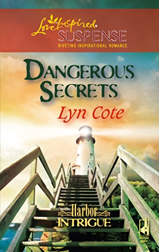 9780373442522: Dangerous Secrets (Harbor Intrigue, Book 3) (Steeple Hill Love Inspired Suspense #62)