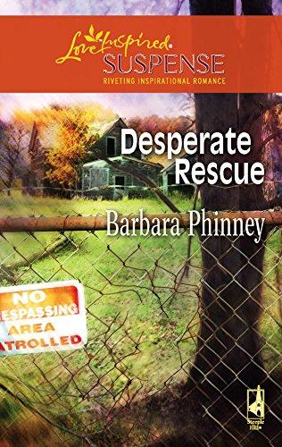 9780373442607: Desperate Rescue (Steeple Hill Love Inspired Suspense #70)
