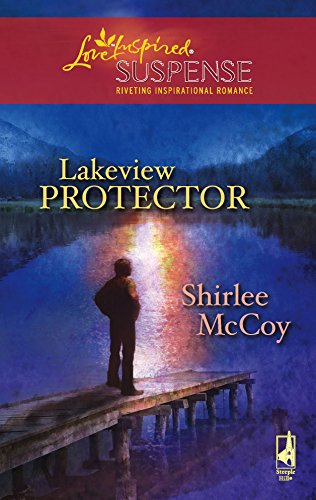 9780373442874: Lakeview Protector (The Lakeview Series #7) (Steeple Hill Love Inspired Suspense #97)