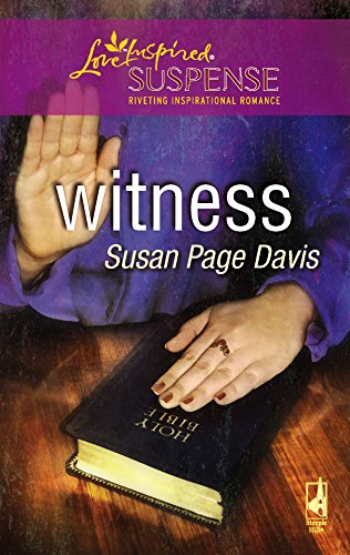 Witness (Steeple Hill Love Inspired Suspense #98): Davis, Susan Page
