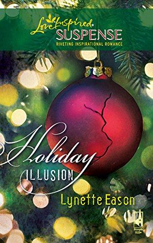 Holiday Illusion (Amazon Adventure Series #3) (Steeple: Eason, Lynette