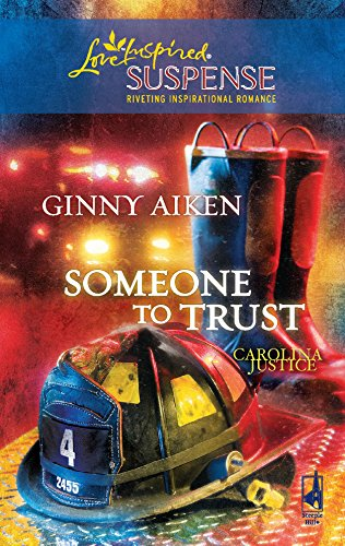 9780373443468: Someone to Trust (Carolina Justice Series, Book 3) (Steeple Hill Love Inspired Suspense #156)