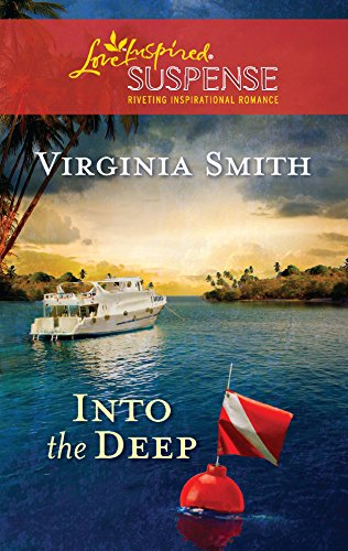 9780373444137: Into the Deep (Love Inspired Suspense)