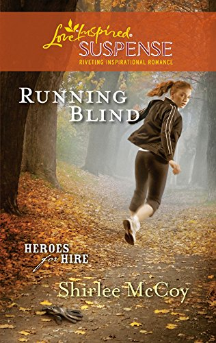 9780373444168: Running Blind (Steeple Hill Love Inspired Suspense: Heroes for Hire)