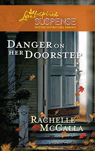 9780373444274: Danger on Her Doorstep (Love Inspired Suspense)