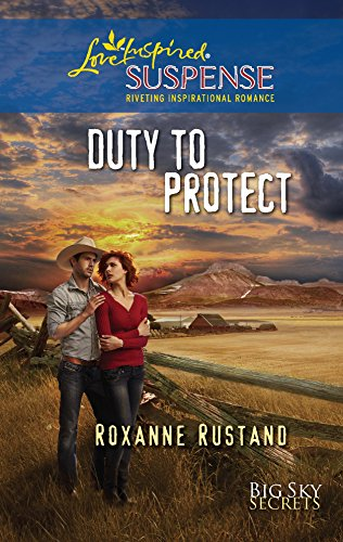 9780373444687: Duty to Protect (Love Inspired Suspense)
