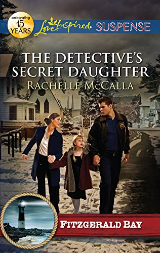 9780373444816: The Detective's Secret Daughter (Fitzgerald Bay)