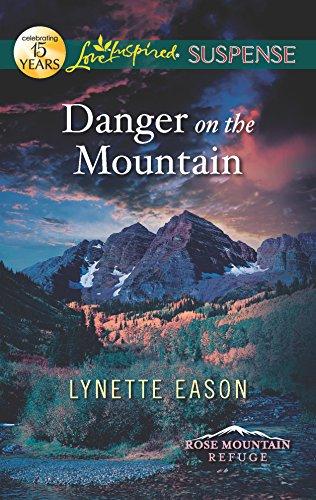 9780373445103: Danger on the Mountain (Rose Mountain Refuge)